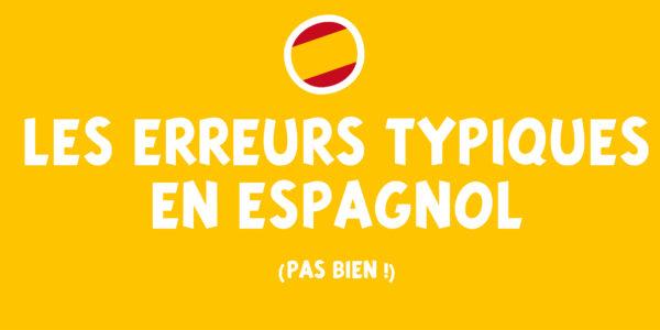 erreurs typiques en espagnol